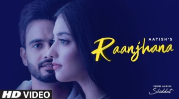 raanjhana song lyrics